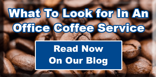 What To Look For In An Office Coffee Blog